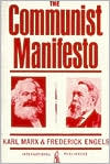 The Communist Manifesto (or Manifesto of the Communist Party)