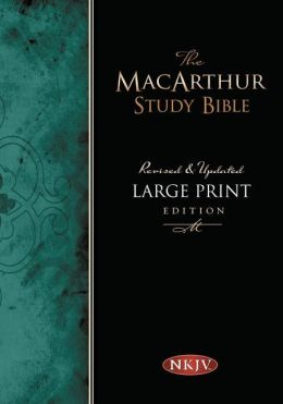 MacArthur Study Bible, Large Print Edition: New King James Version (NKJV), Thumb-Indexed