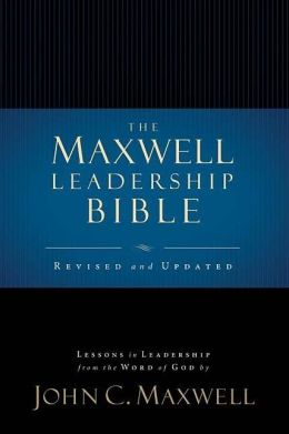 The Maxwell Leadership Bible: Revised and Updated (NKJV) (Briefcase Edition)