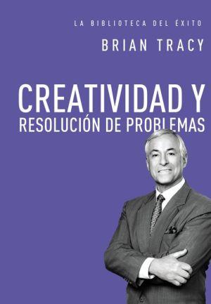 Creatividad y resoluci?n de problemas