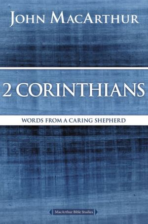 2 Corinthians: Words from a Caring Shepherd