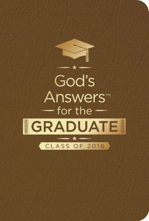 God's Answers for the Graduate: Class of 2016 - Brown: New King James Version