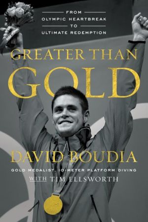 Greater Than Gold: From Olympic Heartbreak to Ultimate Redemption