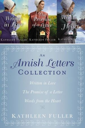 The Amish Letters Collection: Written in Love, The Promise of a Letter, Words from the Heart