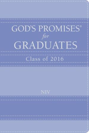 God's Promises for Graduates: Class of 2016 - Lavender: New International Version