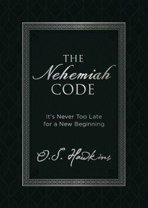 Book The Nehemiah Code: It's Never Too Late for a New Beginning