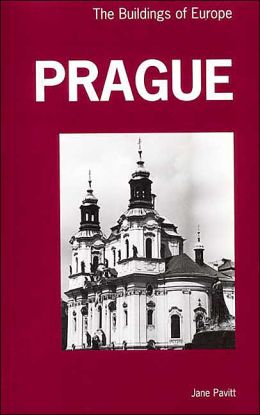Prague: The Buildings of Europe