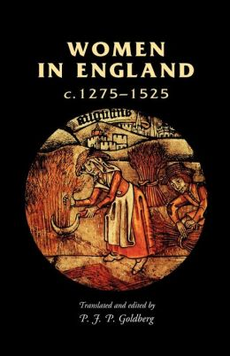 Women in England, C. 1275-1525