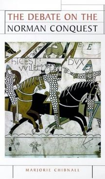 The Debate On The Norman Conquest