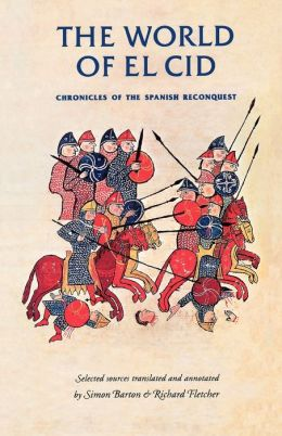 World of el Cid: Chronicles of the Spanish Reconquest