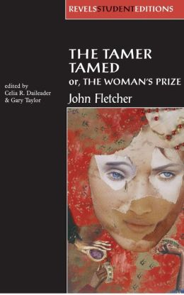 Tamer Tamed: Or, the Woman's Prize