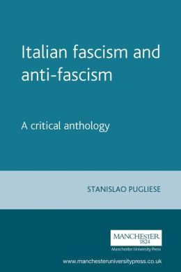 Italian Fascism and Anti-Fascism