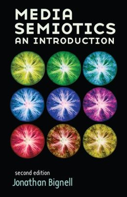 Media Semiotics: An Introduction, Second Edition
