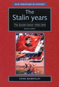 Stalin Years: The Soviet Union, 1929-53