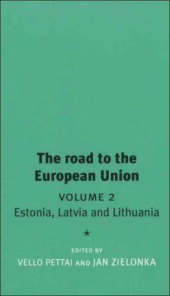 The Road to the European Union: Volume 2