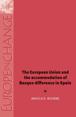 The European Union and the Accommodation of Basque Difference in Spain