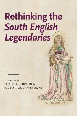 Rethinking the 'South English Legendaries'
