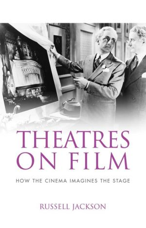 Theatres on Film: How the cinema imagines the stage
