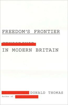 Freedom's Frontier: Censorship in Modern Britain