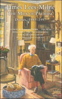 The Milk of Paradise: Diaries, 1993-1997