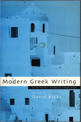 Modern Greek Writing: An Anthology in English Translation