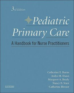 Pediatric Primary Care: A Handbook for Nurse Practitioners