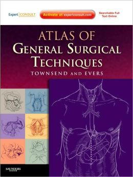 Atlas of General Surgical Techniques: Expert Consult - Online and Print