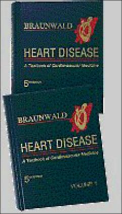 Heart Disease: A Textbook of Cardiovascular Medicine