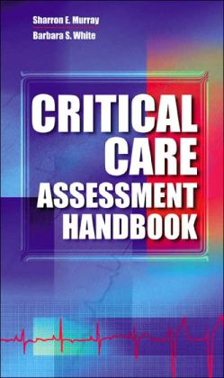 Critical Care Assessment Handbook