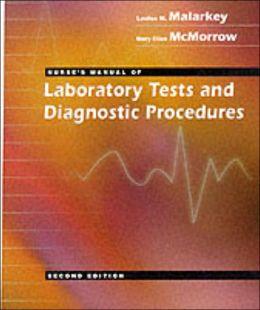 Nurse's Manual of Laboratory Tests and Diagnostic Procedures