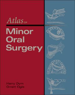Atlas of Minor Oral Surgery