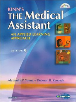 Kinn's The Medical Assistant: An Applied Learning Approach, 9th Edition