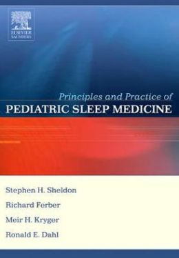 Principles and Practice of Pediatric Sleep Medicine