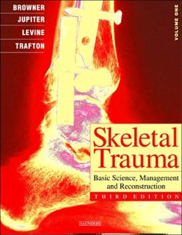 Skeletal Trauma: Basic Science, Management, and Reconstruction & Skeletal Trauma in Children, 3-Volume Set