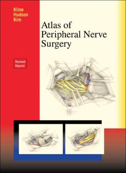 Atlas of Peripheral Nerve Surgery: Expert Consult - Online and Print