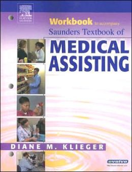 Workbook to accompany Saunders Textbook of Medical Assisting