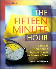 The Fifteen Minute Hour: Practical Therapeutic Interventions in Primary Care