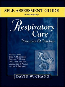 Self-Assessment Guide To Accompany Respiratory Care