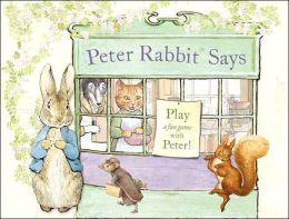 Peter Rabbit Says
