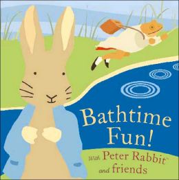 Bathtime Fun! With Peter Rabbit and Friends