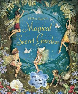 Magical Secret Garden (Flower Fairies Series)