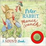 Munch! Crunch!: A Sound Book