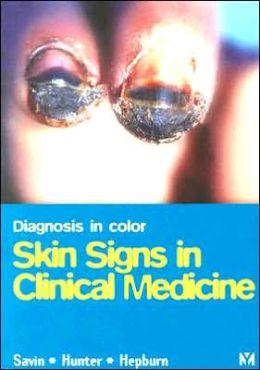 Diagnosis In Color: Skin Signs in Clinical Medicine