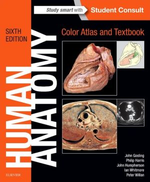 Human Anatomy, Color Atlas and Textbook: With STUDENT CONSULT Online Access
