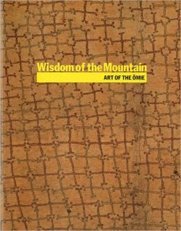 Wisdom of the Mountain: Art of the Omie