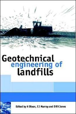 Geotechnical Engineering of Landfills: Proceedings of the Symposium Held at the Nottingham Trent University Department of Civil and Structural Engineering on 24 September 1998
