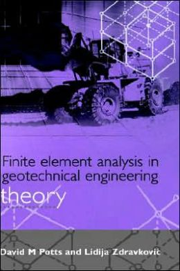 Finite Element Analysis in Geotechnical Engineering Theory
