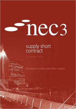 NEC3 Supply Short Contract Guidance Notes and Flow Charts