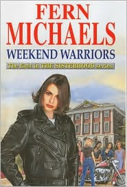 Weekend Warriors (Sisterhood Series #1)