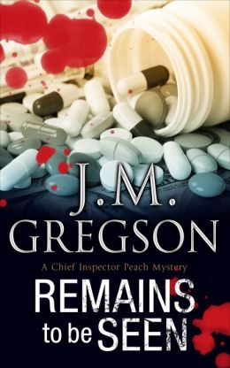 Remains to Be Seen (Inspector Peach Series #11)